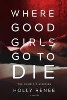 good girls go to die