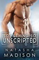 Something So Unscripted Ebook