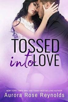 tossed into love